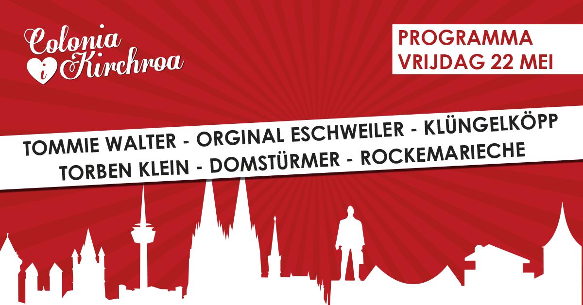Colonia i Kirchroa programma vrijdag 22 mei 2020